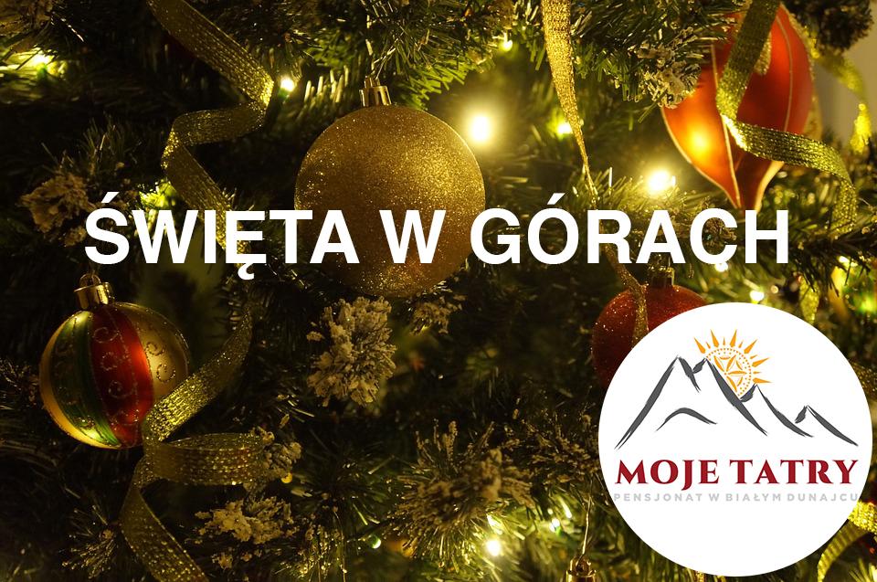 Święta w górach - Boże narodzenie w górach w pensjonacie Moje Tatry