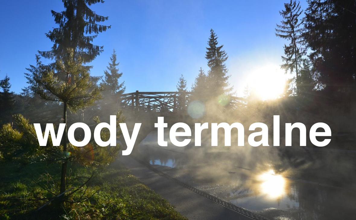gorący potok - wody termalne